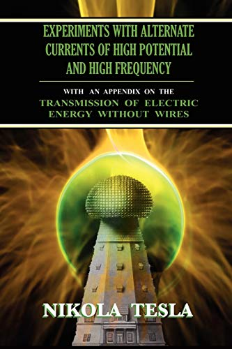 9781585093151: Experiments With Alternate Currents of High Potential and High Frequency