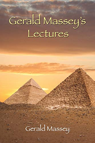 9781585093229: Gerald Massey's Lectures