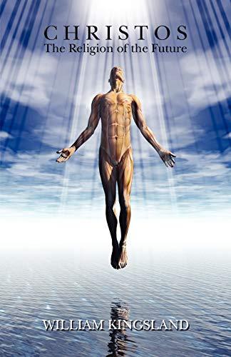 9781585093250: Christos: The Religion of the Future