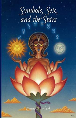 9781585093359: Symbols, Sex and the Stars