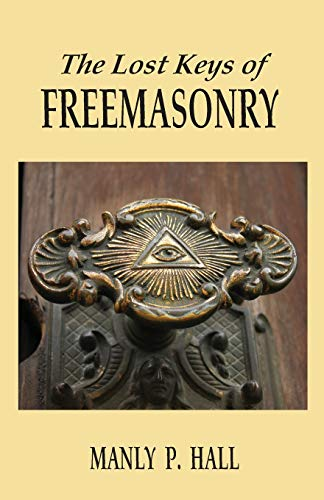 9781585093458: The Lost Keys of Freemasonry