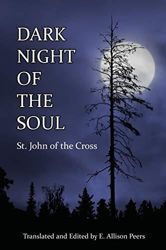 Dark Night of the Soul: St. John of the Cross