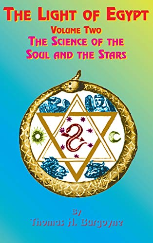 9781585095117: The Light of Egypt: Volume Two, the Science of the Soul and the Stars