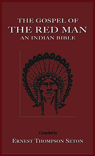 9781585095407: The Gospel of the Red Man the Gospel of the Red Man: An Indian Bible an Indian Bible