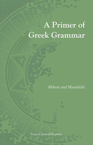9781585100187: Primer of Greek Grammar (Focus Classical Reprints)