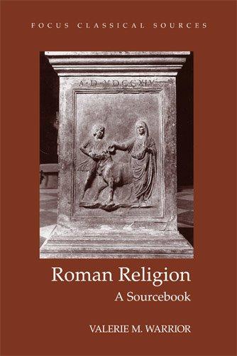Roman Religion: Sourcebook: Warrior