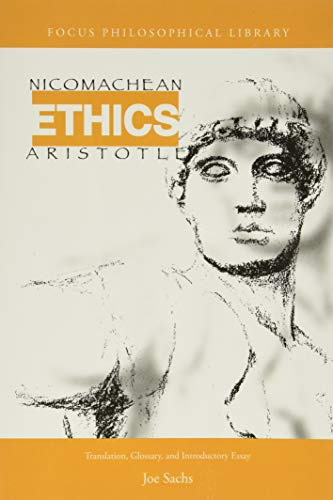 Aristotle's Nicomachean Ethics: Translation, Glossary and Introductory: Aristotle, Joe Sachs
