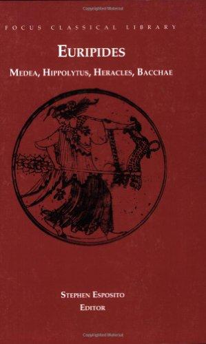 Euripides: Medea, Hippolytus, Heracles, Bacchae: Euripides