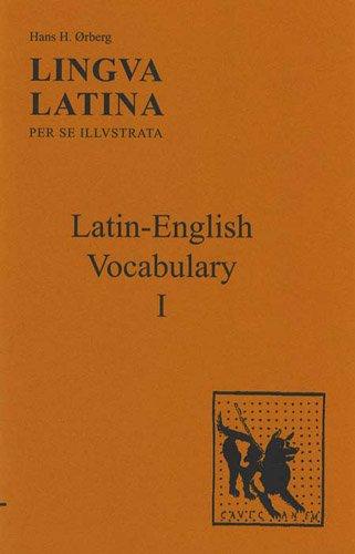 9781585100491: Lingua Latina per se Illustrata: Latin-English Vocabulary I