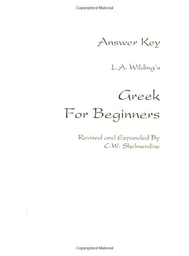 9781585100637: Wilding's Greek for Beginners: Answer Key