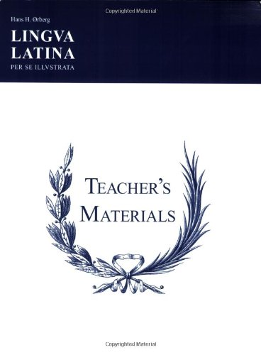 Lingua Latina: Teacher's Manual (Paperback): Hans H. Orberg