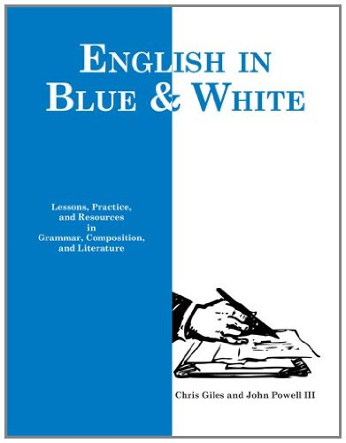 English in Blue and White: Lessons, Practice,: Chris Giles, John