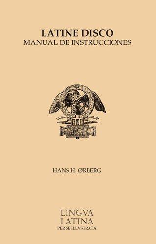 9781585100965: Latine Disco Manual de Instrucciones: Familia Romana (Lingua Latina)