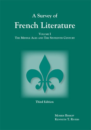 9781585101061: A Survey of French Literature, Vol. 1: The Middle Ages and the 16th Century (French Edition)
