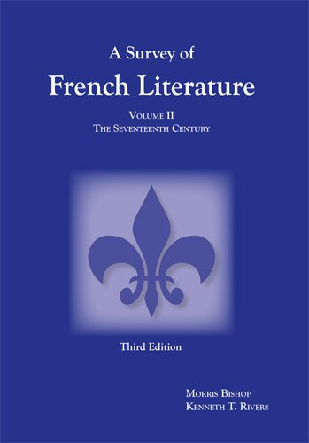 A Survey of French Literature, Vol. 2: Kenneth T. Rivers