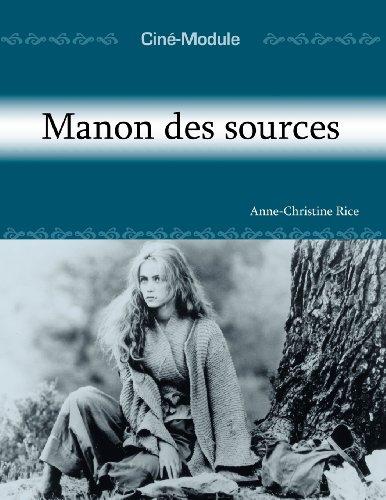 9781585101092: Cine-Module 2: Manon des sources (French Edition)
