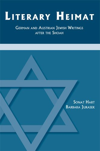 9781585101245: Literary Heimat: German and Austrian Jewish Writings after the Shoah