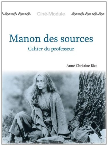 9781585101368: Cine-Module 2: Manon des Sources (TM) (French Edition)