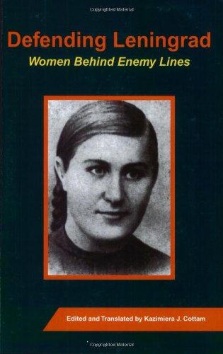 9781585101573: Defending Leningrad: Women Behind Enemy Lines