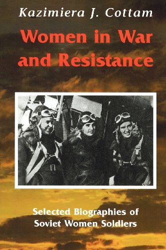9781585101603: Women in War and Resistance: Selected Biographies of Soviet Women Soldiers