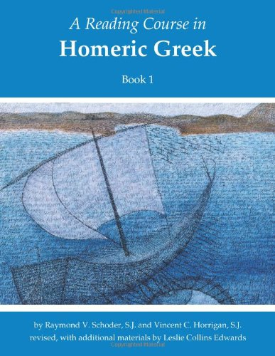 9781585101757: Reading Course in Homeric Greek: Book One (revised) (Bk. 1) (English and Greek Edition)