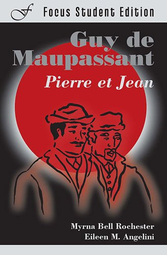 9781585101832: Pierre et Jean (Focus Student Edition) (French Edition)