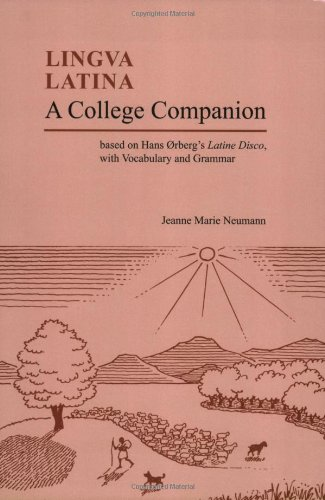 9781585101917: A College Companion: Based on Hans Oerberg's Latine Disco, with Vocabulary and Grammar (Lingua Latina)
