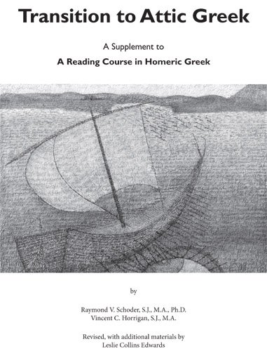 9781585101962: Transition to Attic Greek: A Supplement to