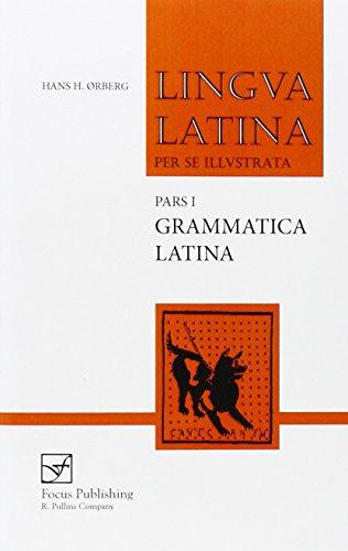 9781585102235: Grammatica Latina: Pars 1: Grammatica Latina Pt.1 (Lingua Latina)