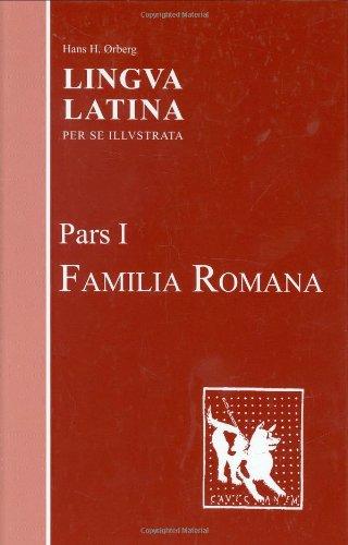 Lingua Latina: Pars I: Familia Romana (Pt.: Ã rberg, Hans H.