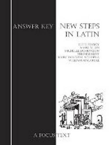 9781585102501: New Steps in Latin: Answer Key (Focus Texts: For Classical Language Study)