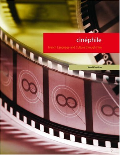 9781585102587: Cinephile: French Language and Culture through Film (French Edition)
