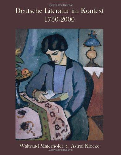 9781585102631: Deutsche Literatur im Kontext 1750-2000: A German Literature Reader (German Edition)