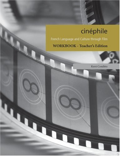 9781585102778: Cinephile Workbook: French Language and Culture Through Film