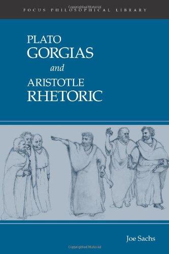 Plato's Gorgias & Aristotle's Rhetoric: Joe Sachs, Plato,