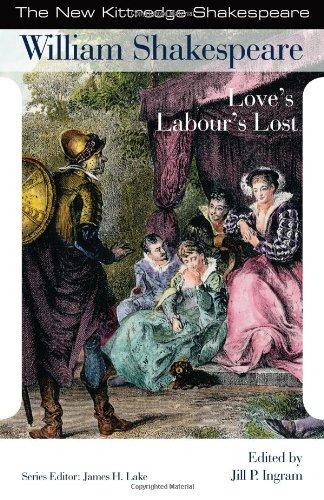 Love's Labour's Lost (New Kittredge Shakespeare): William Shakespeare