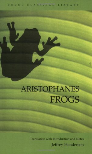 9781585103089: Aristophanes: Frogs (Focus Classical Library)