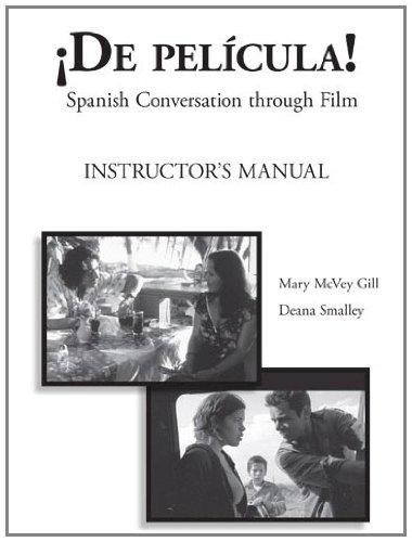 9781585103553: De Pelicula! Instructor's Manual: Spanish Conversation through Film (Spanish Edition)