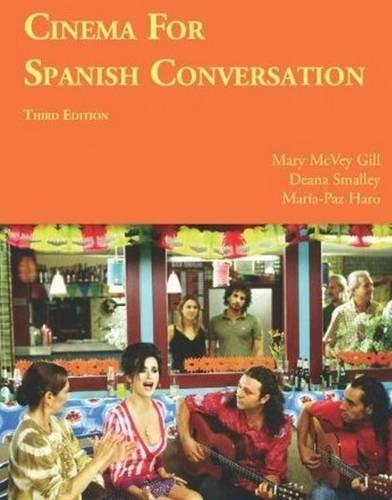 Cinema for Spanish Conversation, Third Edition (Foreign