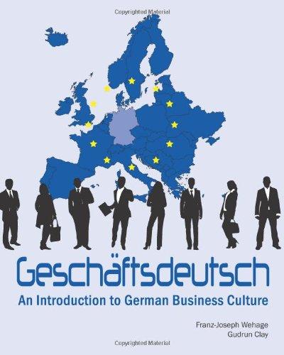 9781585104109: Geschaftsdeutsch: An Introduction to German Business Culture
