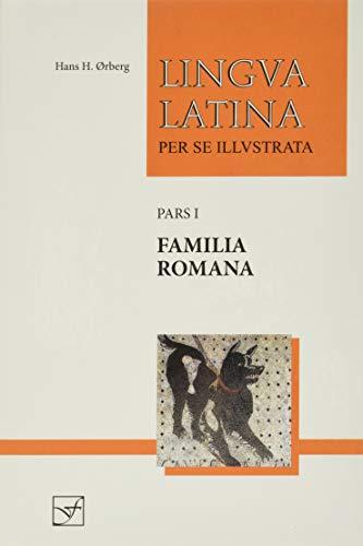 Lingua Latina - Familia Romana (Hardback): Hans Henning Orberg