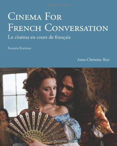9781585106363: Cinema for French Conversation (French and English Edition)