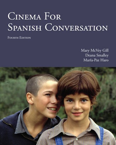 9781585107063: Cinema for Spanish Conversation, 4th Edition (Spanish and English Edition)