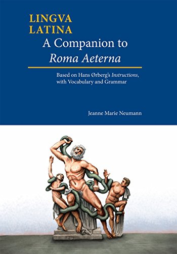9781585108411: A Companion to Roma Aeterna: Based on Hans Ørberg's Instructions, With Vocabulary and Grammar