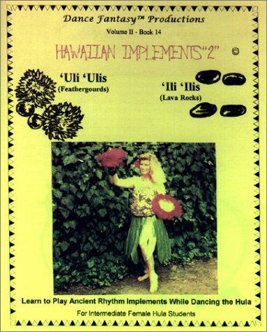 """9781585130047: Hawaiian Implements """"2"""" ('Uli'ulis & 'Ili'ilis)"""