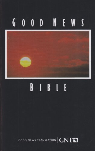 Good News Bible-TEV: American Bible Society