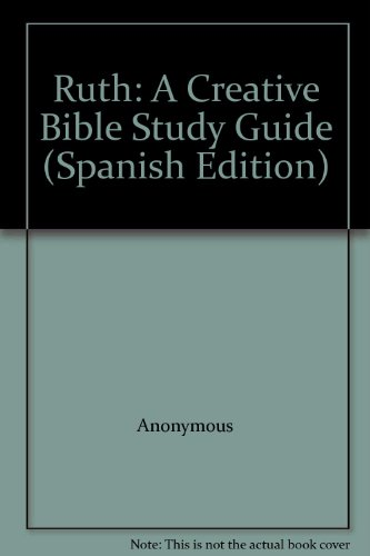 9781585161041: Ruth: A Creative Bible Study Guide (Spanish Edition)