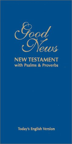 9781585161065: Good News New Testament with Psalms & Proverbs