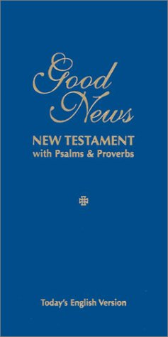 9781585161072: Good News New Testament with Psalms & Proverbs