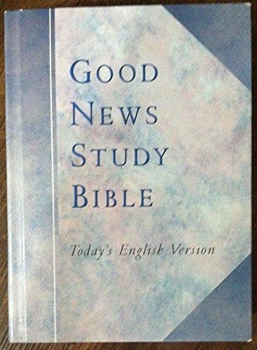 Good News Study Bible Todays English Version